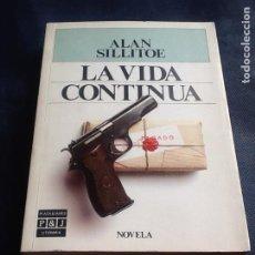Libros de segunda mano: LA VIDA CONTINUA. ALAN SILLITOE. Lote 219737725