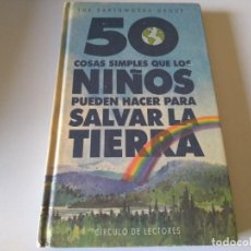 Libros de segunda mano: 50 COSAS SIMPLES QUE LOS NIÑOS PUEDEN HACER PARA SALVAR LA TIERRA C2. Lote 219876045