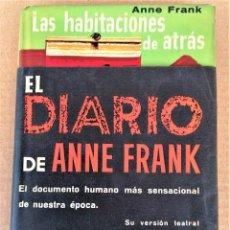 Libros de segunda mano: LIBRO,LAS HABITACIONES DE ATRAS,DIARIO DE ANA FRANK,PRIMERA EDICION AÑO 1955,SOBRECUBIERTA COMPLETA. Lote 219964118