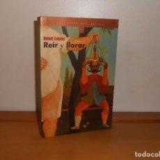 Libros de segunda mano: HENRI LOPES , REÍR Y LLORAR - EDICIONES DEL BRONCE. Lote 220161730