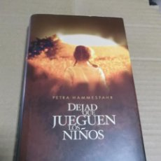 Livros em segunda mão: DEJAD QUE JUEGUEN LOS NIÑOS PETRA HAMMESFAHR. Lote 220192893
