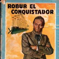 Libros de segunda mano: JULIO VERNE : ROBUR EL CONQUISTADOR (MOLINO, C. 1938) TAPA DURA - IMPRESO EN ARGENTINA. Lote 220384647