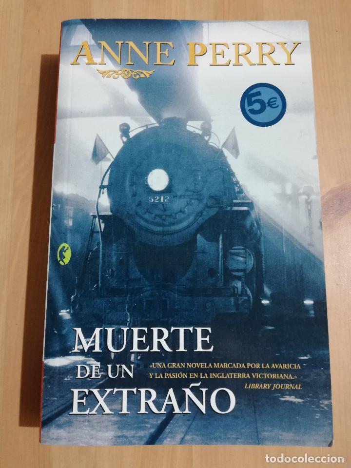 MUERTE DE UN EXTRAÑO (ANNE PERRY) (Libros de Segunda Mano (posteriores a 1936) - Literatura - Narrativa - Otros)
