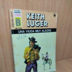 Libros de segunda mano: LIBRO BOLSILIBROS OESTE EDICIONES B BRUGUERA UNA VIUDA MUY ALEGRE KEITH LUGER 126. Lote 220493431
