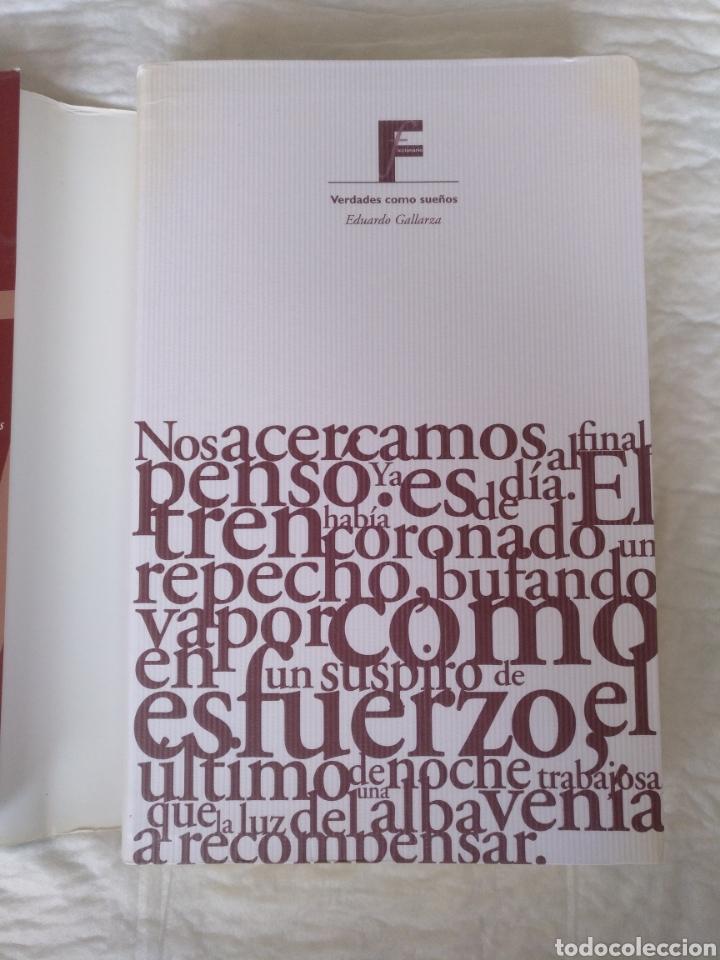 Libros de segunda mano: Verdades como sueños. Eduardo Gallarza. Ediciones B. Libro - Foto 2 - 220511552