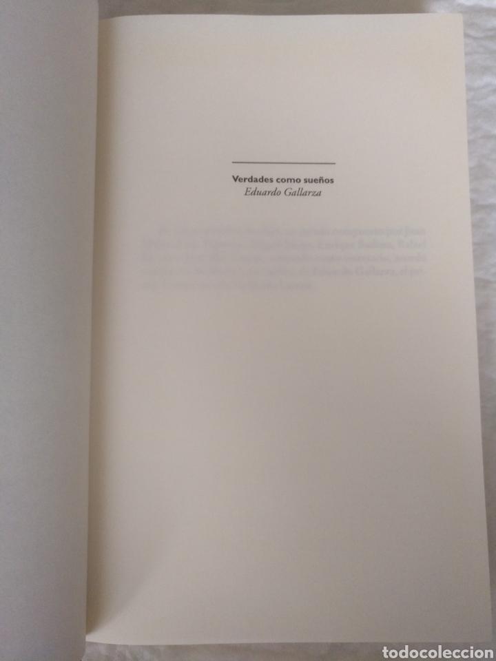Libros de segunda mano: Verdades como sueños. Eduardo Gallarza. Ediciones B. Libro - Foto 3 - 220511552