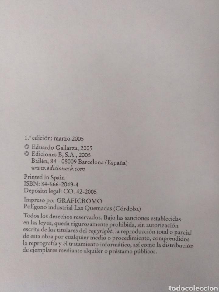 Libros de segunda mano: Verdades como sueños. Eduardo Gallarza. Ediciones B. Libro - Foto 4 - 220511552