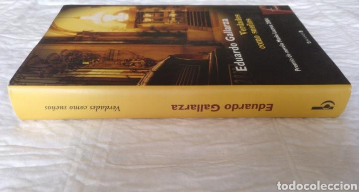 Libros de segunda mano: Verdades como sueños. Eduardo Gallarza. Ediciones B. Libro - Foto 8 - 220511552