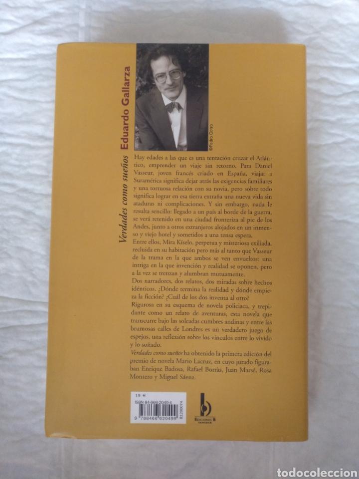 Libros de segunda mano: Verdades como sueños. Eduardo Gallarza. Ediciones B. Libro - Foto 10 - 220511552