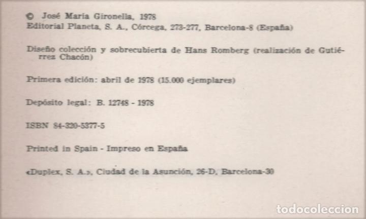 Libros de segunda mano: JOSÉ MARÍA GIRONELLA CARTA A MI PADRE MUERTO ED PLANETA BARCELONA 1978 1ª EDICIÓN 15.000 EJEMPLARES - Foto 3 - 220520662