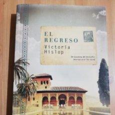 Libros de segunda mano: EL REGRESO (VICTORIA HISLOP). Lote 220528950