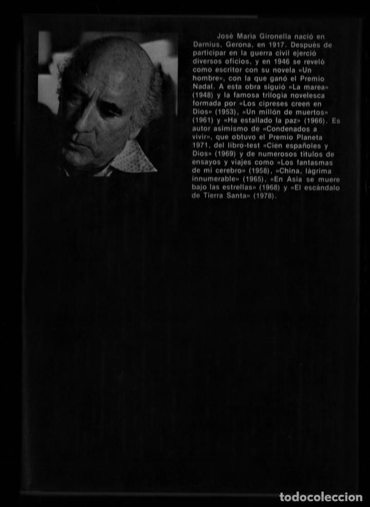 Libros de segunda mano: JOSÉ MARÍA GIRONELLA CARTA A MI PADRE MUERTO ED PLANETA BARCELONA 1978 1ª EDICIÓN 15.000 EJEMPLARES - Foto 5 - 220520662