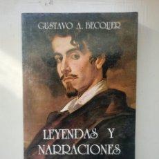Libros de segunda mano: LEYENDAS Y NARRACIONES. Lote 220597565