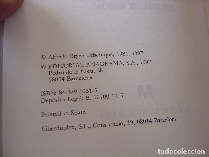 Libros de segunda mano: TANTAS VECES PEDRO. ALFREDO BRYCE ECHENIQUE. ANAGRAMA Narrativas hispánicas. 1997 - Foto 3 - 220603120