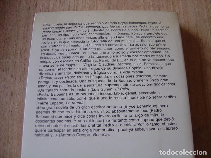 Libros de segunda mano: TANTAS VECES PEDRO. ALFREDO BRYCE ECHENIQUE. ANAGRAMA Narrativas hispánicas. 1997 - Foto 6 - 220603120