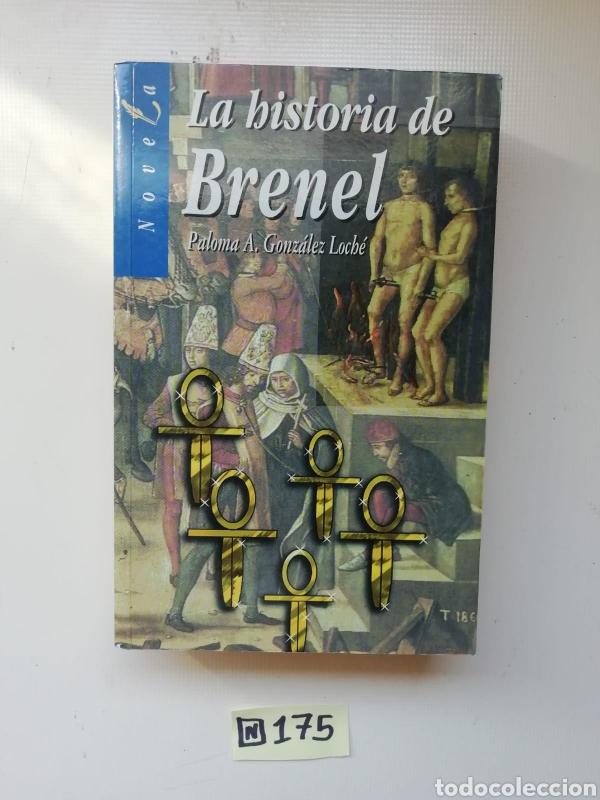 LA HISTORIA DE BRENEL (Libros de Segunda Mano (posteriores a 1936) - Literatura - Narrativa - Otros)