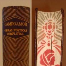 Libros de segunda mano: RAMON DE CAMPOAMOR. OBRAS POETICAS COMPLETAS. AGUILAR.. Lote 218443437