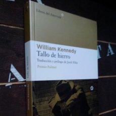 Livros em segunda mão: WILLIAM KENNEDY: TALLO DE HIERRO (LIBROS DEL ASTEROIDE). Lote 220684301