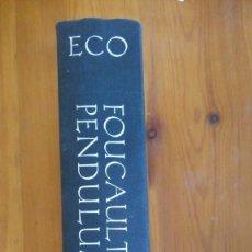 Libros de segunda mano: FOUCAULT´S PENDULUM. UMBERTO ECO. EDIT.: HBJ. (CUBIERTA DURA). Lote 220885048