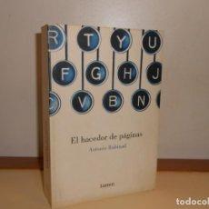 Libros de segunda mano: EL HACEDOR DE PÁGINAS , ANTONIO RABINAD - LUMEN NARRATIVA. Lote 220901326