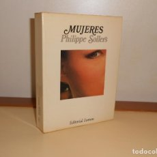 Libros de segunda mano: MUJERES , PHIPPE SOLLERS - LUMEN. Lote 220901520