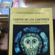 Libros de segunda mano: CANTAR DE LOS CANTARES RESONANCIAS BÍBLICAS, EMILIANO JIMÉNEZ HERNÁNDEZ. L.16184-842. Lote 220964290