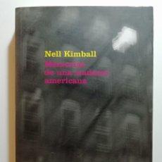 Libri di seconda mano: MEMORIAS DE UNA MADAME AMERICANA - NELL KIMBALL - ED. SEXTO PISO 2007. Lote 220984068