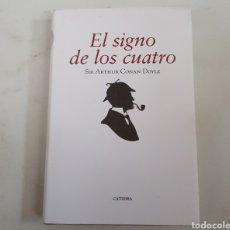 Libros de segunda mano: EL SIGNO DE LOS CUATRO - SIR ARTHUR CONAN DOYLE - TDK490. Lote 221002085