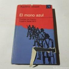 Libros de segunda mano: EL MONO AZUL - AQUILINO DUQUE - TDK53. Lote 221164656