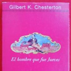 Libros de segunda mano: EL HOMBRE QUE FUE JUEVES - 2001 GILBERT K. CHESTERTON - CIRCULO LECTORES. Lote 221228171