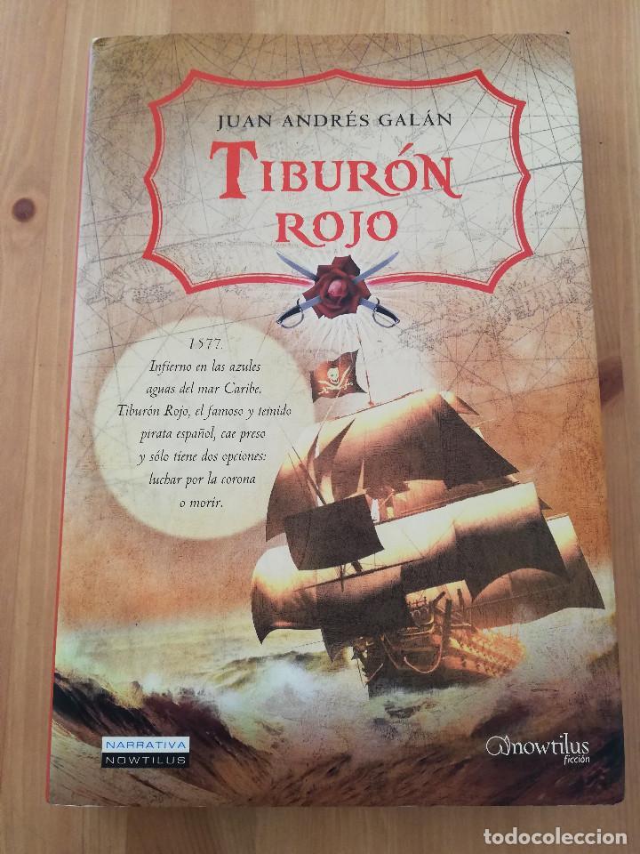 TIBURÓN ROJO (JUAN ANDRÉS GALÁN) (Libros de Segunda Mano (posteriores a 1936) - Literatura - Narrativa - Otros)