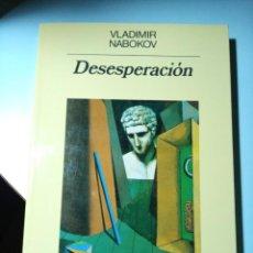 Libros de segunda mano: VLADIMIR NABOKOV DESESPERACIÓN. Lote 221282731