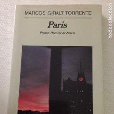 Libros de segunda mano: PARIS, MARCOS GIRALT TORRENTE, ANAGRAMA. Lote 221322551