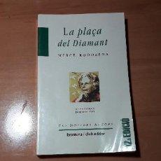 Libros de segunda mano: 11-00626-ISBN 84-7660-234-0 LA PLATÇA DEL DIAMANT -MERCE RODOREDA. Lote 221504936