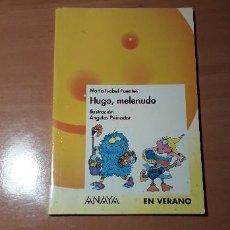 Libros de segunda mano: 11-00627-HUGO, MELENUDO , MARIA ISABEL FUENTES. Lote 221505102