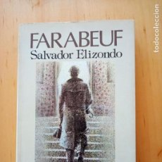 Libros de segunda mano: SALVADOR ELIZONDO FARABEUF. Lote 221508622