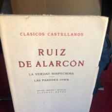 Libros de segunda mano: RUIZ DE ALARCÓN (LA VERDAD SOSPECHOSA-LAS PAREDES OYEN). 1970. Lote 221537968