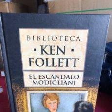 Libros de segunda mano: EL ESCÁNDALO MODIGLIANI. KEN FOLETT. Lote 221550222