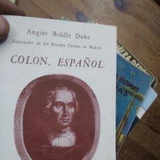 Libros de segunda mano: COLON, ESPAÑOL, ANGIER BIDDLE DUKE. N-2415. Lote 221576441