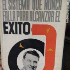 Libros de segunda mano: EL SISTEMA QUE NUNCA FALLA PARA ALCANZAR EL ÉXITO, W. CLEMENT STONE. L.2604-1230. Lote 221578111