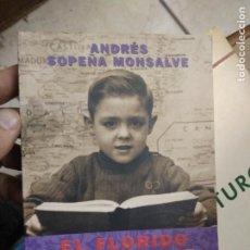 Libros de segunda mano: EL FLORIDO PENSIL, ANDRÉS SOPEÑA MONSALVE. L.2604-1237. Lote 221578991