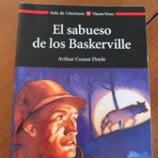 Libros de segunda mano: EL SABUESO DE LOS BASKERVILLE - ARTHUR CONAN DOYLE. Lote 221579011