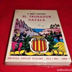 Libros de segunda mano: EL TROBADOR CATALA POR A. BORI FONTESTA. Lote 221579445