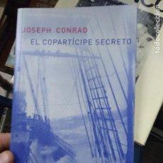 Libros de segunda mano: EL COPÀRTÍCIPE SECRETO, JOSEPH CONRAD. L.2604-1241. Lote 221579630