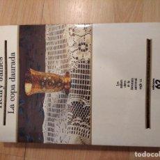 Libros de segunda mano: 'LA COPA DAURADA'. HENRY JAMES. Lote 221579722