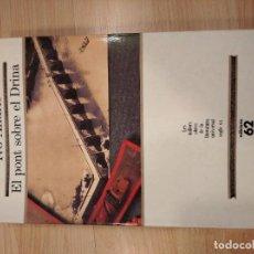 Libros de segunda mano: 'EL PONT SOBRE EL DRINA'. IVO ANDRIC. Lote 221579903