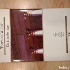 Libros de segunda mano: 'ELS IDUS DE MARÇ'. THORNTON WILDER. Lote 221579991