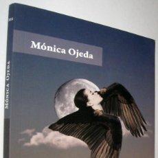 Libros de segunda mano: LAS VOLADORAS - MONICA OJEDA. Lote 221580331