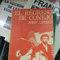 Libros de segunda mano: EL REGRESO DE CONEJO, JOHN UPDIKE. L.12820-610. Lote 221580506