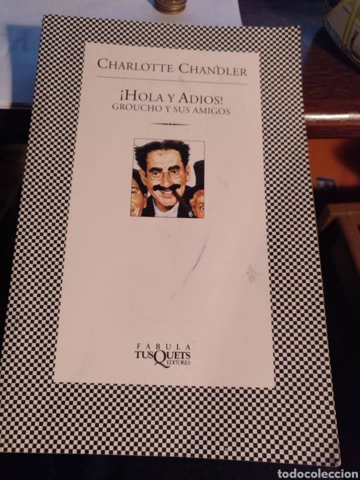 CHARLOTTE CHANDLER. GROUCHO Y YO. TUSQUETS 2006 (Libros de Segunda Mano (posteriores a 1936) - Literatura - Narrativa - Otros)